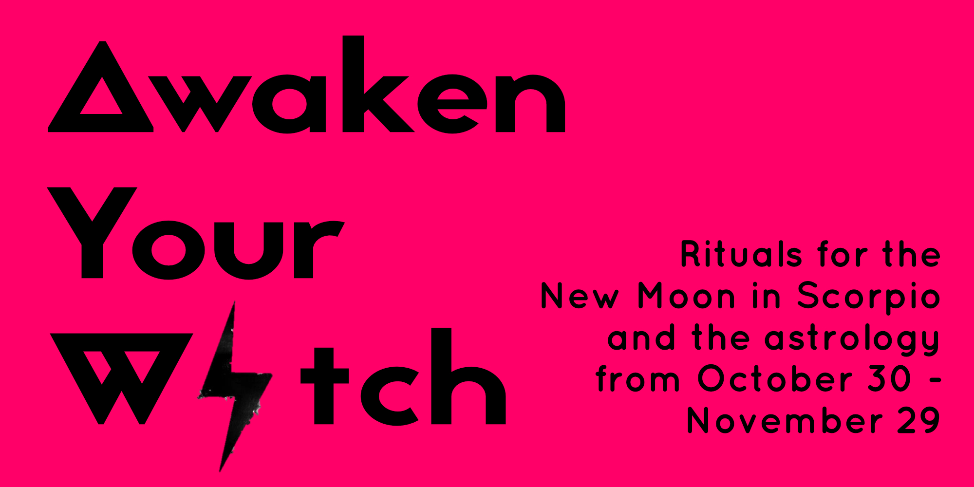 Awaken Your Witch: Rituals for the New Moon in Scorpio and the