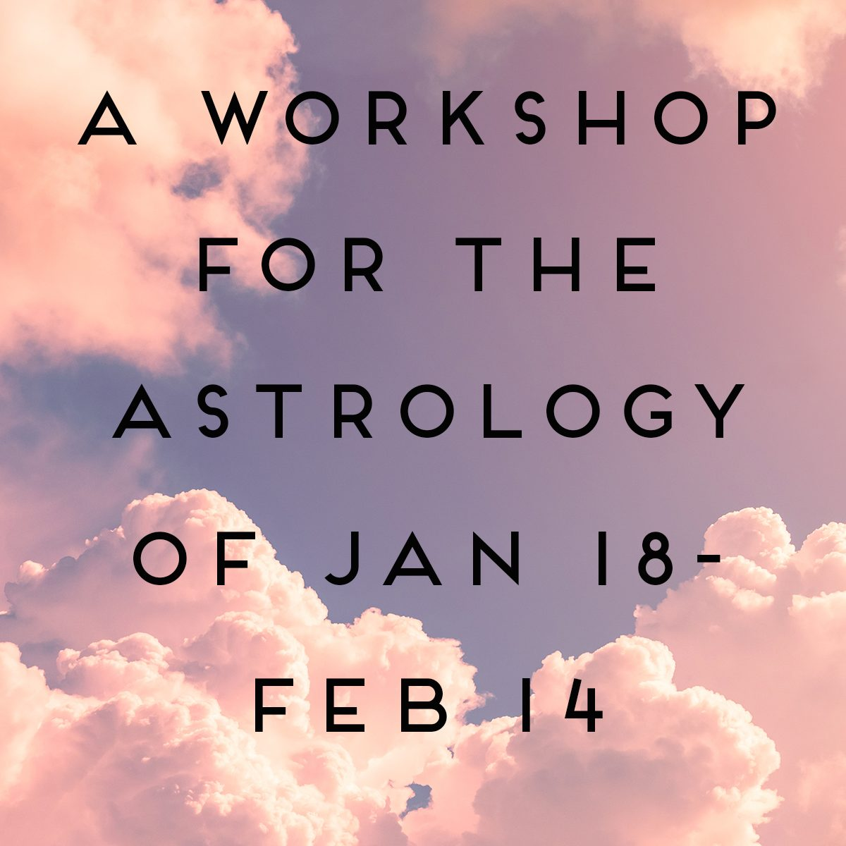 Jan18-Feb14 Workshop