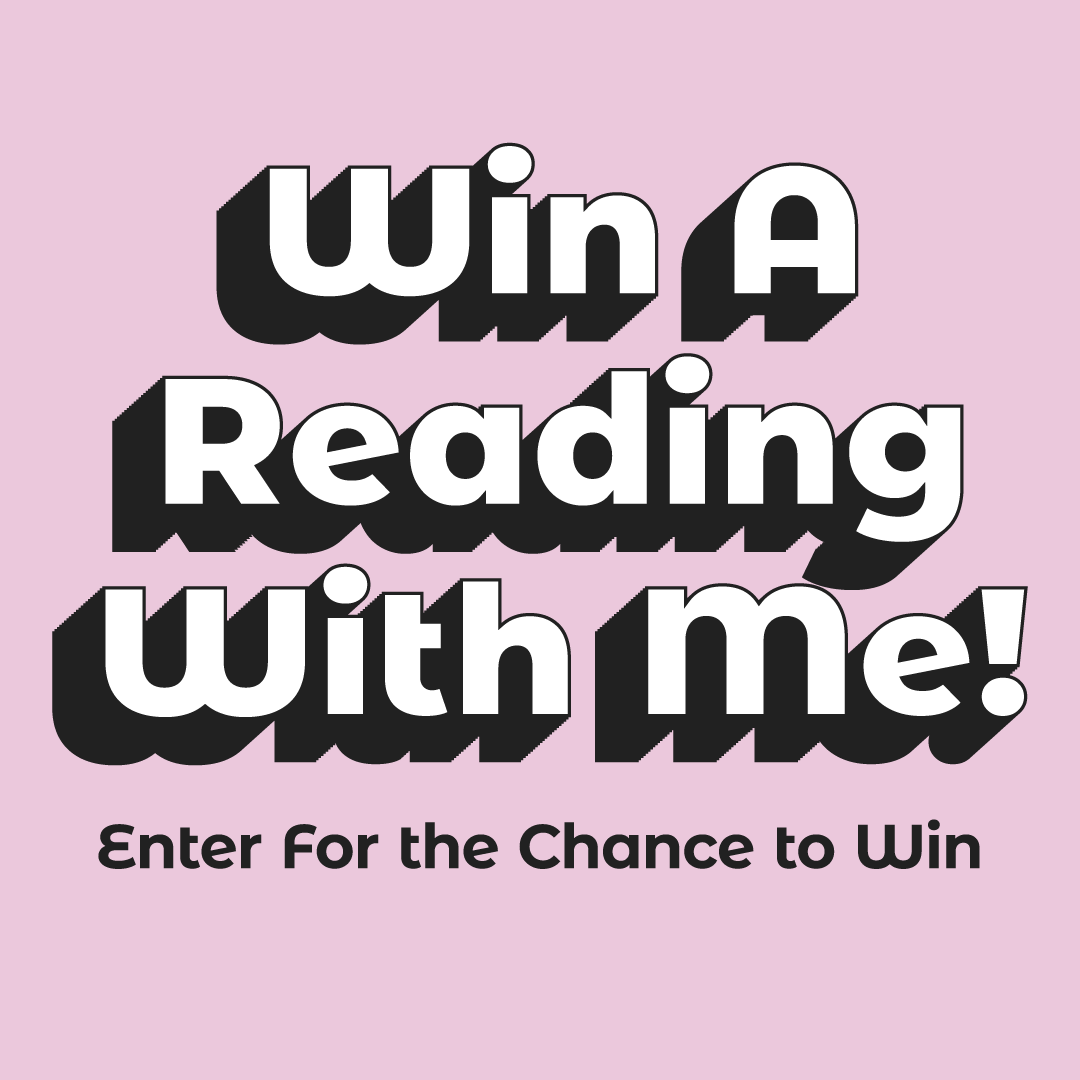 Win a reading with me